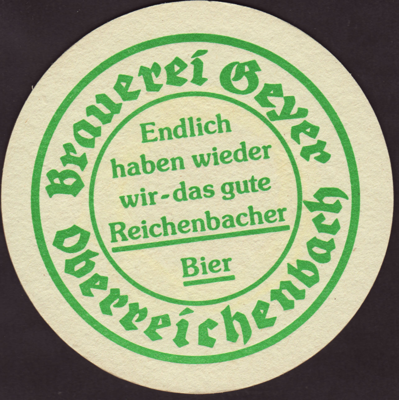 Beer Coaster Coaster Number 1 1 Brewery Brauereigasthof Geyer City Oberreichenbach Germany